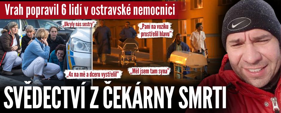 Vrah popravil 6 lidí v ostravské nemocnici: Několikrát na mě s dcerou vystřelil, tvrdí svědkyně