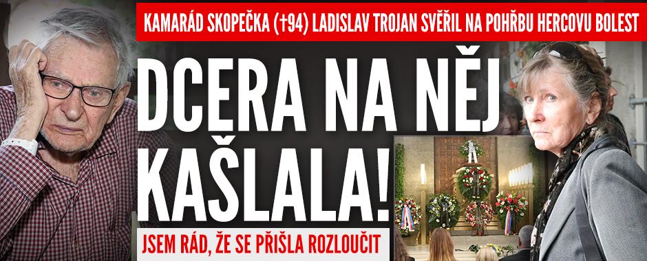 Kamarád Skopečka (†94) Ladislav Trojan svěřil hercovu bolest: Dcera na něj kašlala!