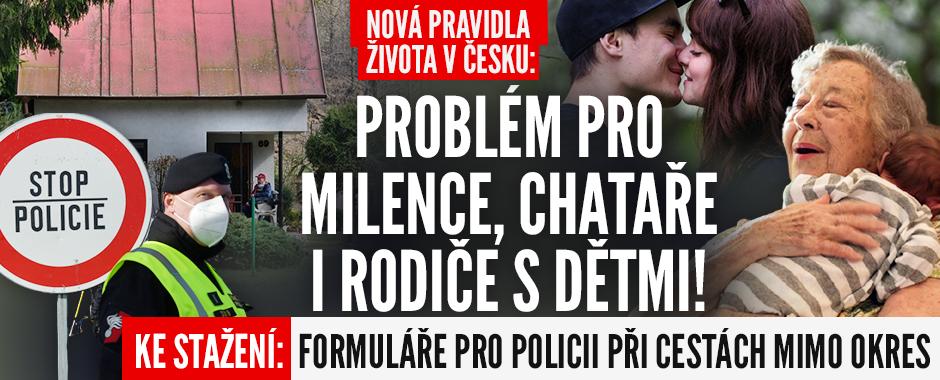 Čechy chtějí na 3 týdny zamknout doma! Jak se prokázat policii? A problém pro milence či rodiče